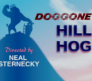 Doggone Hill Hog