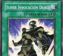 Super Invocación Doble