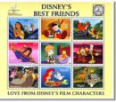 Disney's Best Friends: Love from Disney's Film Characters