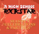 Celebrations & Partings (A High School Rockstar)