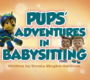 Pups' Adventures in Babysitting