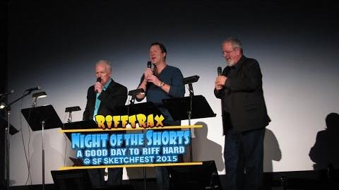 Night of the Shorts - SF Sketchfest 2015 (RiffTrax Preview)-0