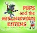 Pups and the Mischievous Kittens' Pages