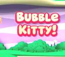 Bubble Kitty!