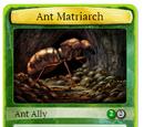 Ant Matriarch
