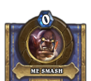 ME SMASH (heroic)