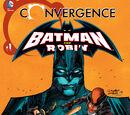 Convergence: Batman and Robin Vol 1 1
