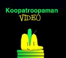 Koopatroopaman Video