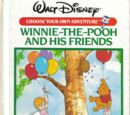 Winnie-the-Pooh and His Friends (CYOA)