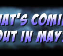 What's Coming Out in May (2015)