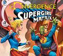 Convergence: Supergirl: Matrix Vol 1 2