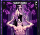 Candit's Thrall