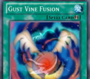 Gust Vine Fusion