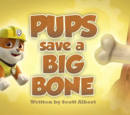 Pups Save a Big Bone's Pages