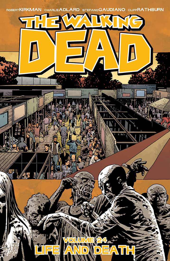 The Walking Dead - Tome 24 : Life & Death