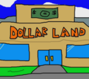 Dollar Land (Location)