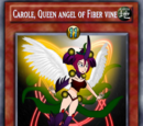 Carole, Queen angel of Fiber vine