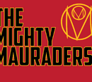The Mighty Mauraders