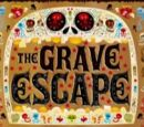 The Grave Escape