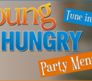 Asnow89/Tune in Table: Young & Hungry Party Menu
