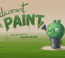 Predicament in Paint