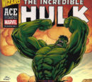The Incredible Hulk Vol 1 1 (Wizard Ace Edition)