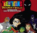 Teen Titans - Trouble in Tokyo (Soundtrack)