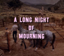 A Long Night of Mourning