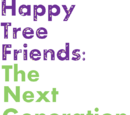 Happy Tree Friends: The Next Generation