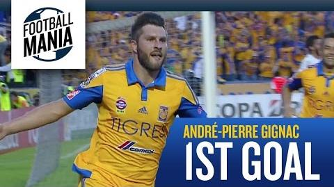 André-Pierre Gignac 1st Goal for Tigres!