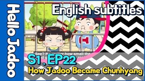 (Eng) Hello Jadoo s1 ep22 How Jadoo Became Chunhyang