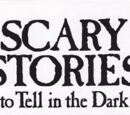 Scary Stories to Tell in the Dark Wikia
