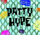 Patty Hype (transcript)