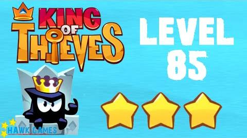 King of Thieves - Level 85