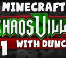 ChaosVille (Duncan and Sjin)