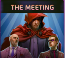 Thick as Thieves (9) The Meeting