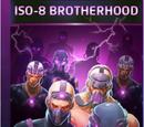 Iso-8 Brotherhood