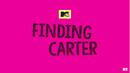 MTV Finding Carter 2B trailer pink intertitle.png