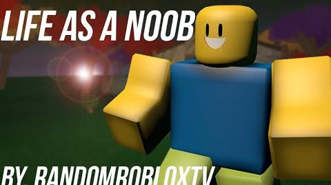 Living Life In The Life Of A Noob - ROBLOX Version BLOXY ENTRY 2015-0