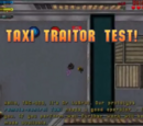 Taxi Traitor Test!