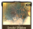 Smoke Shadow