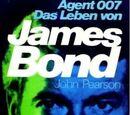 Agent 007. Das Leben von James Bond. Eine frei erfundene Biographie (Roman)