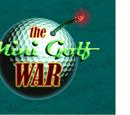 The Mini Golf War