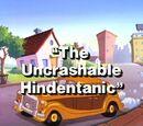 The Uncrashable Hindentanic