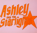 Ashley and The Starlights