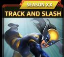 Track and Slash (Season XX)