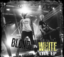 Blonde in White: LIVE (EP)