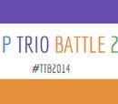 Teacup Trio Battle 2014