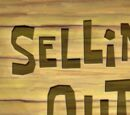 Selling Out (transcript)