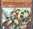 D/D/D Rey Rebelde Leónidas